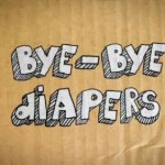 bye bye diapers